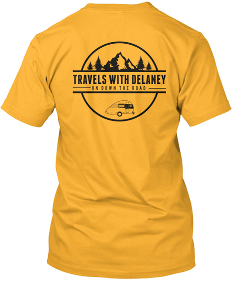 Travels With Delaney Merchandise Gold T-Shirt Back