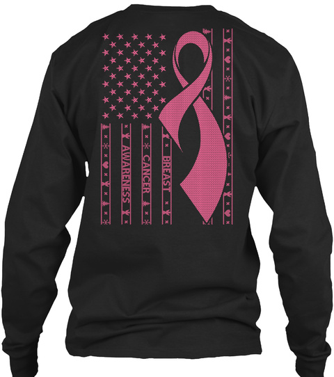 Breast Cancer Awareness Black Long Sleeve T-Shirt Back