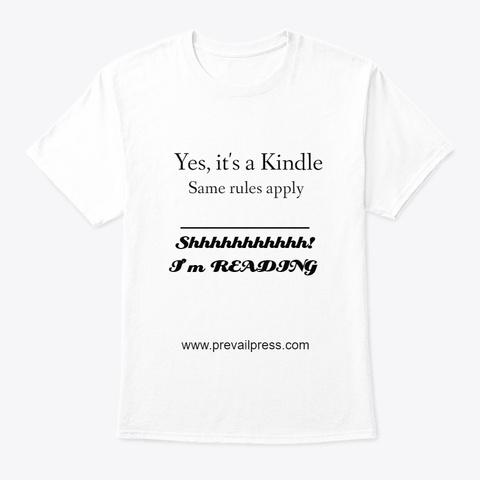 Shhhhh! I'm Reading! White T-Shirt Front