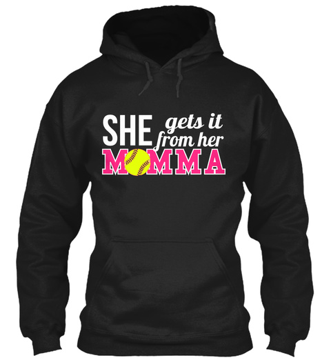 She Gets It From Her Momma Black T-Shirt Front
