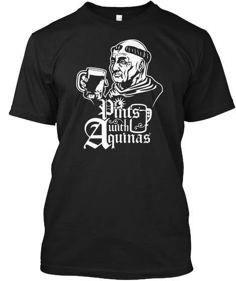 Pints With Aquinas Black T-Shirt Front