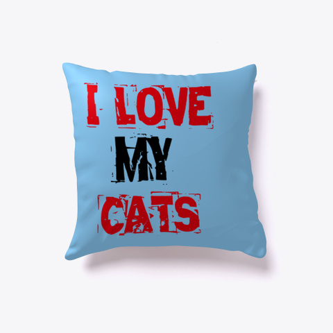I Love My Cats Light Blue T-Shirt Front