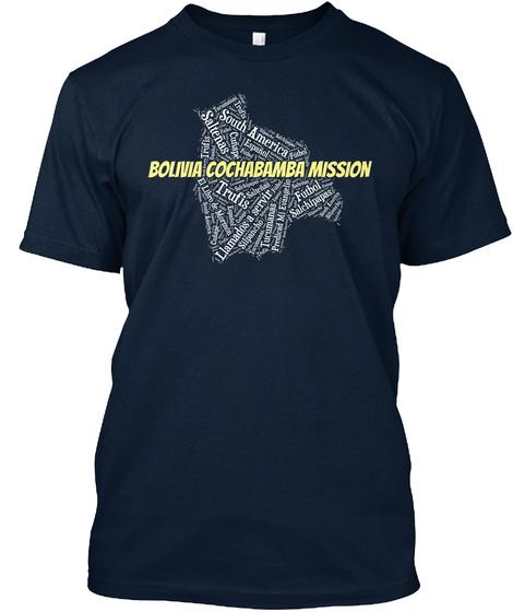 South America Saltenas Bolivia Cochabamba Mission Trufis Llamadas Servir Futbol Salchlpapas New Navy T-Shirt Front