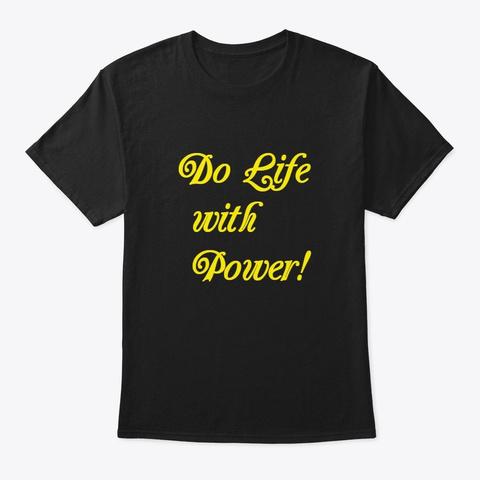 Do Life Tee 1 Black Maglietta Front