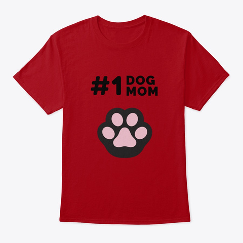 Number 1 Dog Mom   Gift For Dog Mothers Deep Red T-Shirt Front