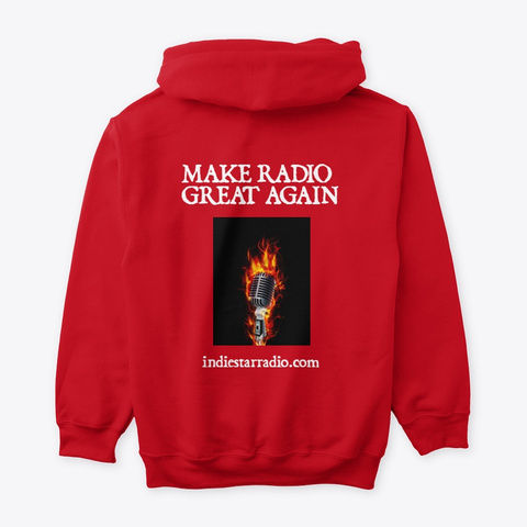 Isr Is Making Radio Great Again!  Red T-Shirt Back