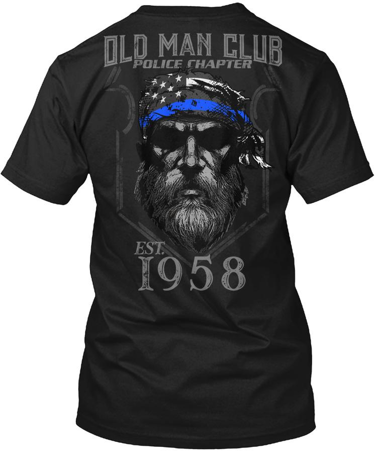 1958 Old Man Club Police Chapter Unisex Tshirt