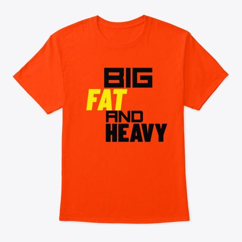 Dnb Junglist Big Fat And Heavy Edm Dj Orange T-Shirt Front