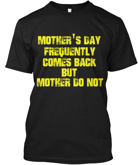 I Miss You Mom Black T-Shirt Front