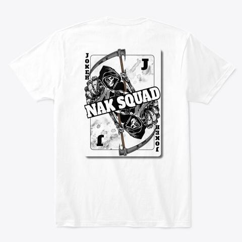 Nak Squad Joker   Tees White T-Shirt Back