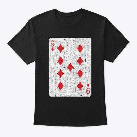 Nine Of Diamonds Playing Card Black T-Shirt Front