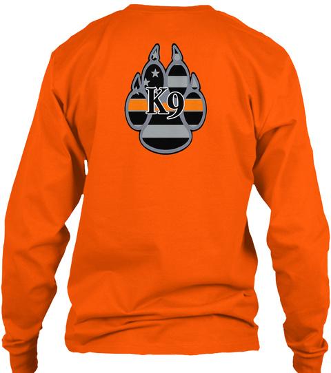 K9 Safety Orange Long Sleeve T-Shirt Back