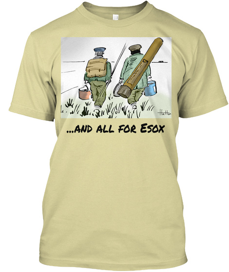 ...And All For Esox Sand T-Shirt Front