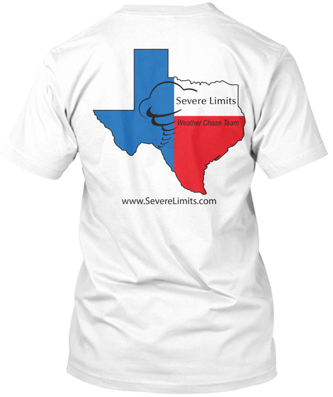 Severe Limits Weather Chase Team  Www.Severelimits.Com White T-Shirt Back
