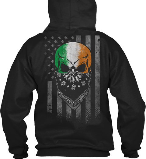 Are You American Grown With Irish Roots? Black Sweatshirt Back