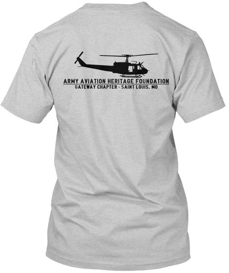 Army Aviation Heritage Foundation Gateway Chapter  Saint Louis,Mo Light Steel T-Shirt Back