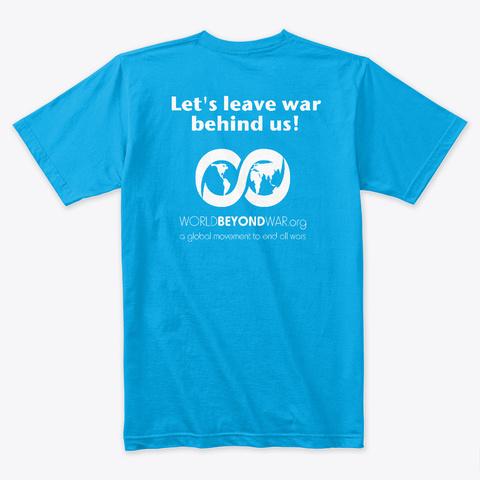 Make Love Not War Turquoise T-Shirt Back