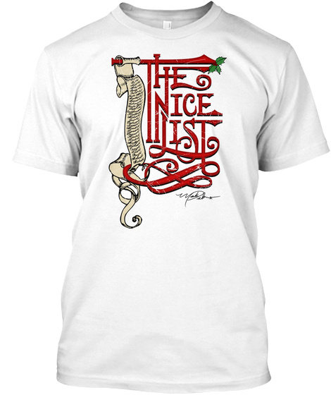 The Nice List White T-Shirt Front