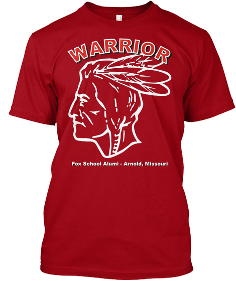 Warrior Fox School Alumi  Arnold, Missouri Deep Red T-Shirt Front