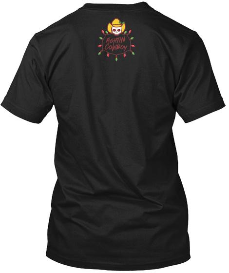 Fightin Cowboy Black T-Shirt Back