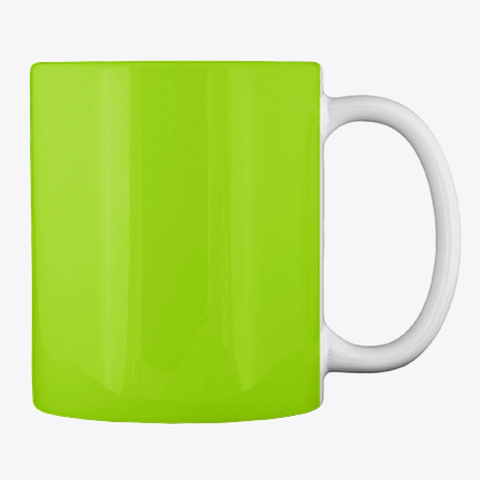 Good Morning! (Mug) Lime Green T-Shirt Back