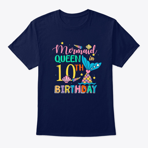 Mermaid Queen In 10th Birthday T Shirt Navy T-Shirt Front