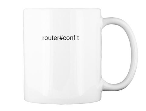 Router#Conf T White Mug Back
