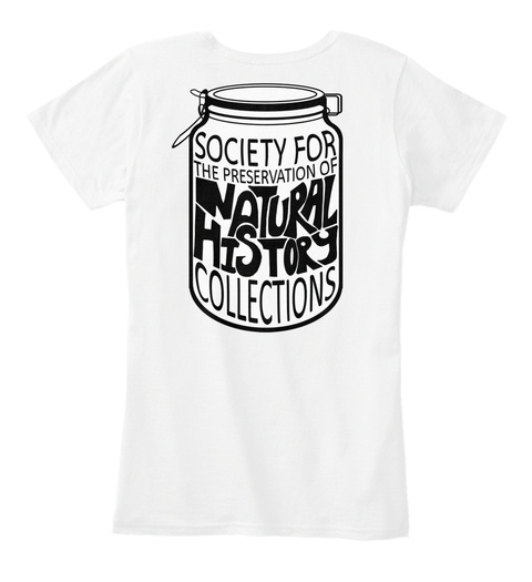 Society For The Preservation Of Natural Hi Story Collections  White T-Shirt Back