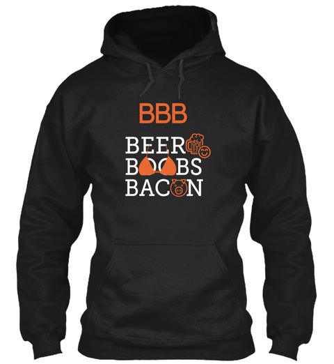 Bbb Beer Boobs Bacon Black T-Shirt Front