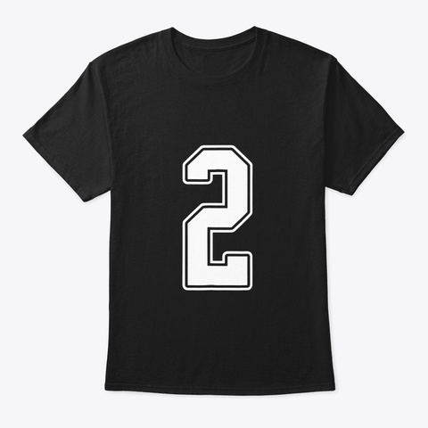 2 White Outline Number 2 Sports Fan Black T-Shirt Front