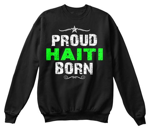 Proud Haiti Born Black T-Shirt Front