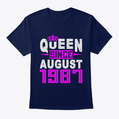Queen Since August 1987 Birthday Gifts Navy T-Shirt Front