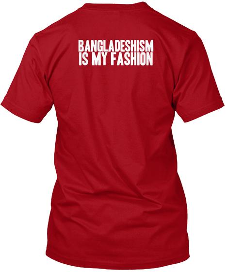 Bangladeshism Is My Fashion Deep Red T-Shirt Back
