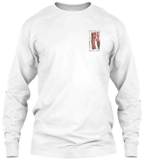 Limited Edition La Ho`iho`i Ea White Long Sleeve T-Shirt Front
