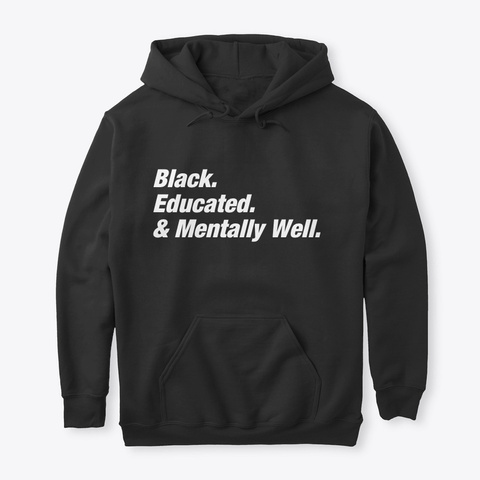 Be Well Hoodie Black T-Shirt Front