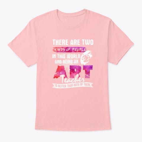 Art Teacher Shirt Pale Pink T-Shirt Front