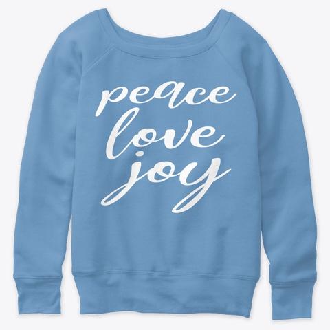 Peace Love Joy  Blue Triblend  T-Shirt Front