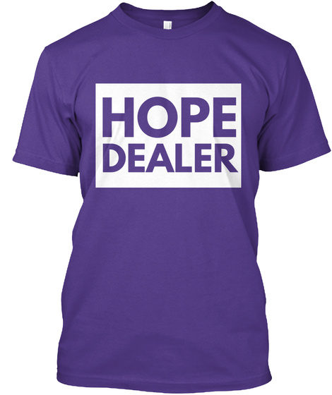 Hope Dealer Purple T-Shirt Front