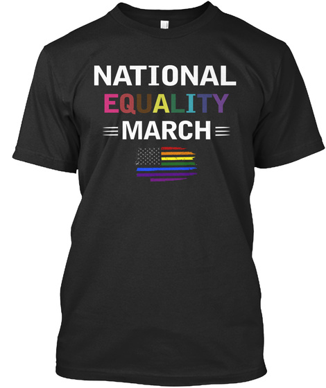 National Equality March   Lgbt Pride Black T-Shirt Front