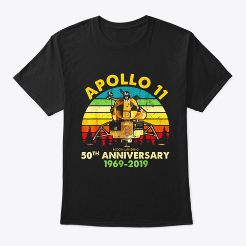 Apollo 11 50th Anniversary Moon Landing Black T-Shirt Front