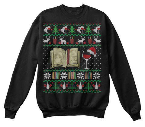 Wine Books Ugly Christmas Sweater Gifts Black T-Shirt Front