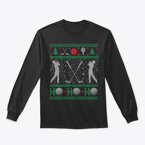 Funny Golf Golfer Golfing Ugly Christmas Black T-Shirt Front