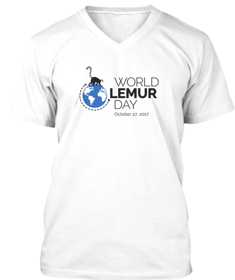 World Lemur Day  Oct 27 2017 White T-Shirt Front