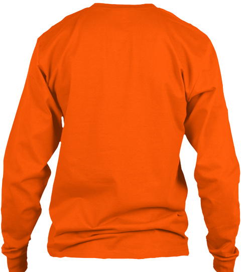 Tennessee Finesse Shirt Safety Orange Long Sleeve T-Shirt Back