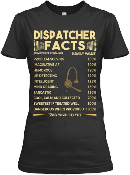 Dispatcher Facts Black T-Shirt Front