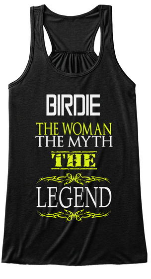 Birdie The Woman The Myth The Legend Black T-Shirt Front