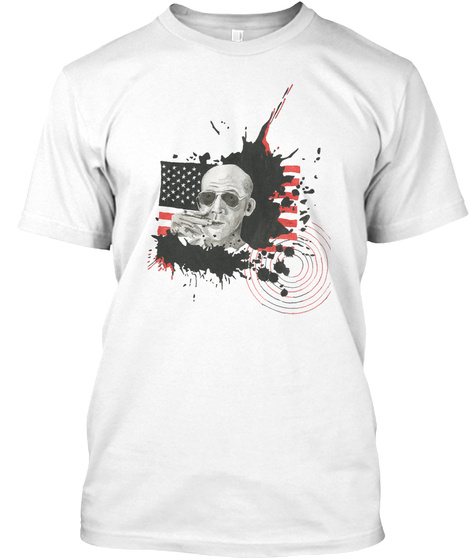 Homage To Hunter S Thompson White T-Shirt Front