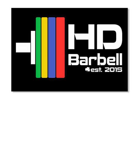 Hd Barbell Est. 2015 Black T-Shirt Front