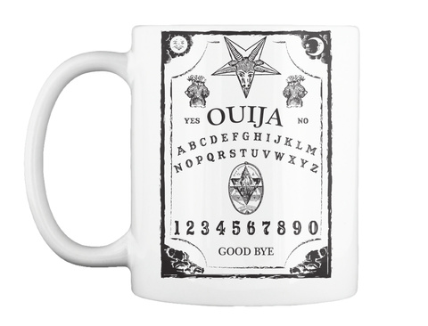 Yes Ouija No Abcdefghijklmnopqrstuvwxyz 123456789 Good Bye White T-Shirt Front