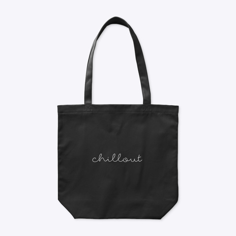 Organic Tote Bag: Chillout Black T-Shirt Front